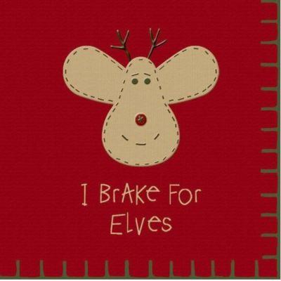 I brake for elves holiday paper napkins