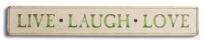 Live Laugh Love sign