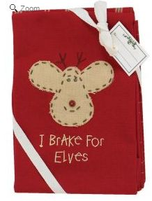 I brake for elves dish towels